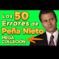 Mira los errores que han llevado a Peña Nieto a ser uno de los presidentes más odiados.