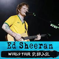 Ed Sheeran Chegou no Brasil!!! Participe no show somente pela playlist!