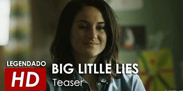 Big Little Lies   (1ª Temporada) Teaser Oficial Legendado   HBO 2017