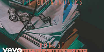 The Chainsmokers - Honest (Maliboux & UNKWN Remix) (Audio)