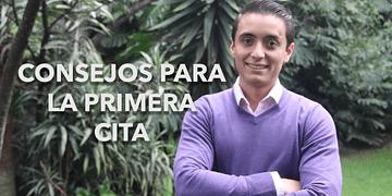 Consejos para la primera cita | Humberto Gutiérrez