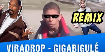 Viradrop - Gigabigulé (Remix)