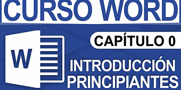 Curso Word 2013 - Capitulo 0, Introducción para principiantes