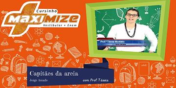 Capitães da areia - Jorge Amado - FUVEST 2017 - Prof. Tássia - Cursinho Maximize