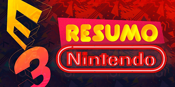 E3 2017 - Nintendo - Resumo da conferência - TecMundo Games