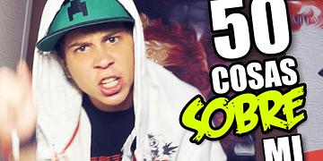 50 COSAS SOBRE MI by Rubius