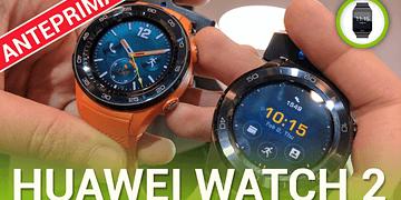 Huawei Watch 2, la nostra anteprima MWC 2017