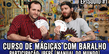 #1 CURSO MÁGICAS COM BARALHO (feat. Iberê - MANUAL DO MUNDO)