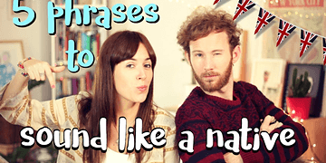 SOUND LIKE A NATIVE: 5 expresiones en inglés