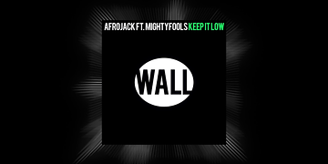 Afrojack ft. MightyFools - Keep It Low