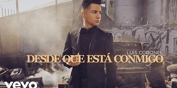 Luis Coronel - Desde Que Está Conmigo (Audio)