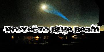 La Escalofriante Teoría del Proyecto Blue Beam