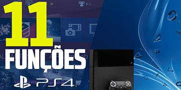 11 Funções do PS4 Que Talvez Você Não Conheça   Ciclopédia 02